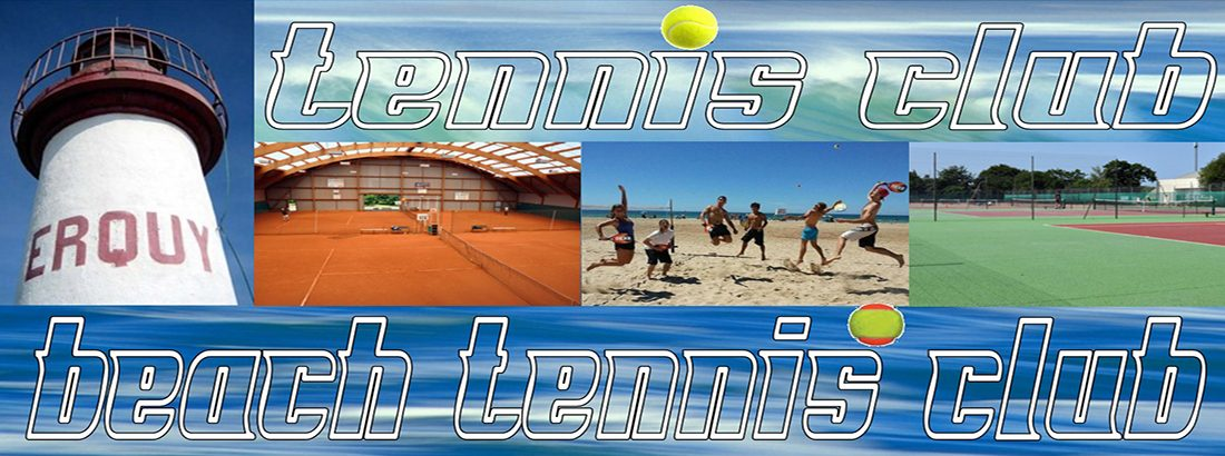 Bienvenue au Tennis Club d'ERQUY !